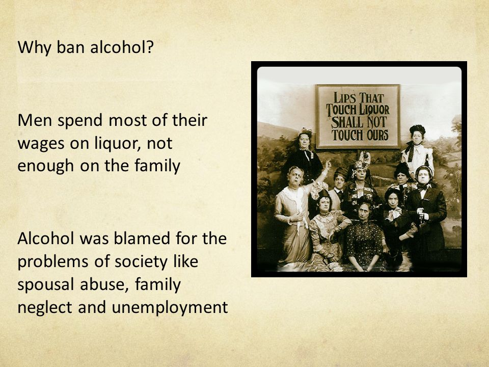 Why ban alcohol.