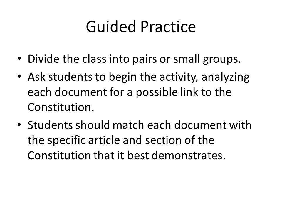 Guided Practice Divide the class into pairs or small groups.
