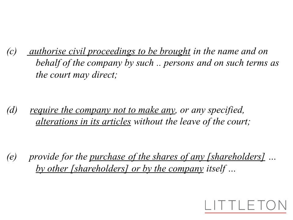 (c) authorise civil proceedings to be brought in the name and on behalf of the company by such..