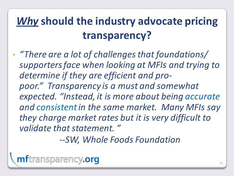 32 Why should the industry advocate pricing transparency.