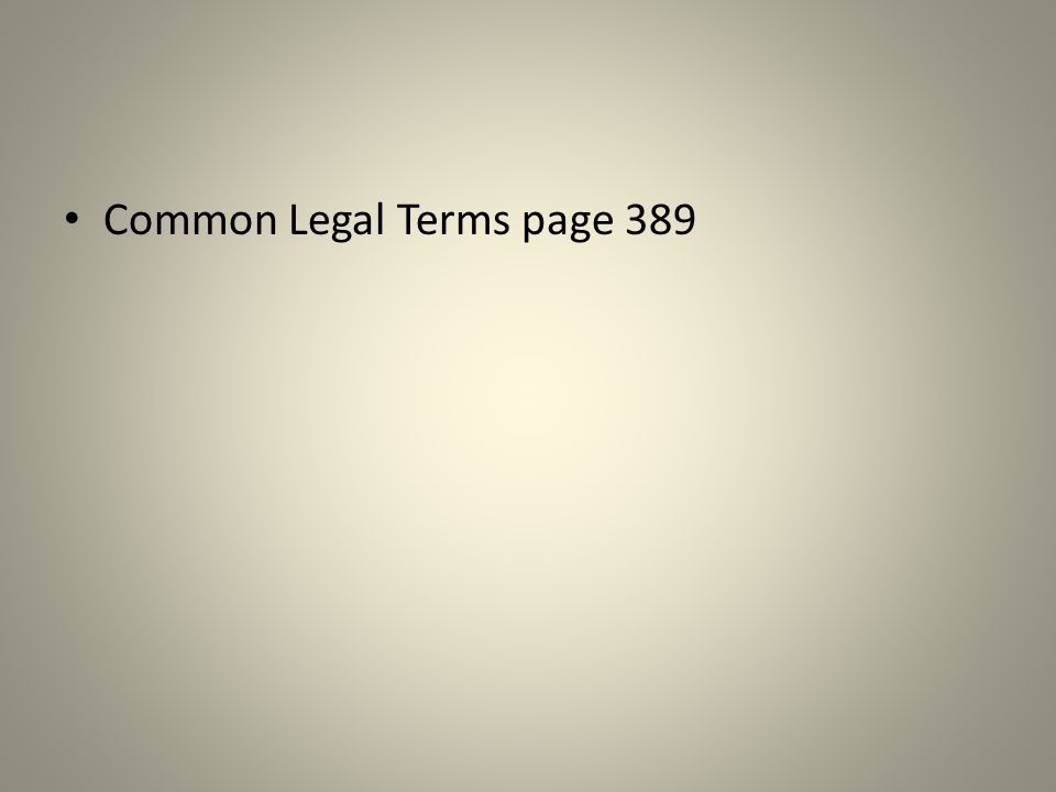 Common Legal Terms page 389