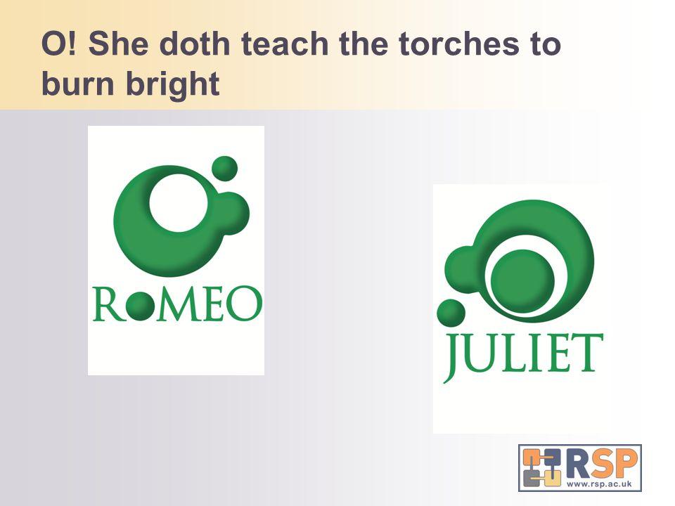 O! She doth teach the torches to burn bright
