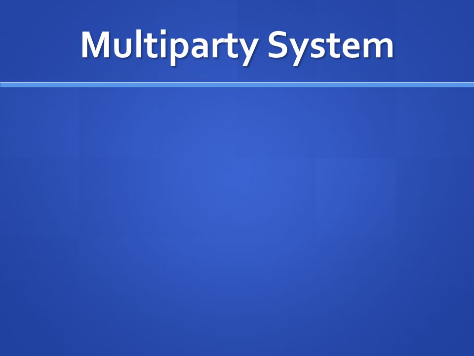 Multiparty System