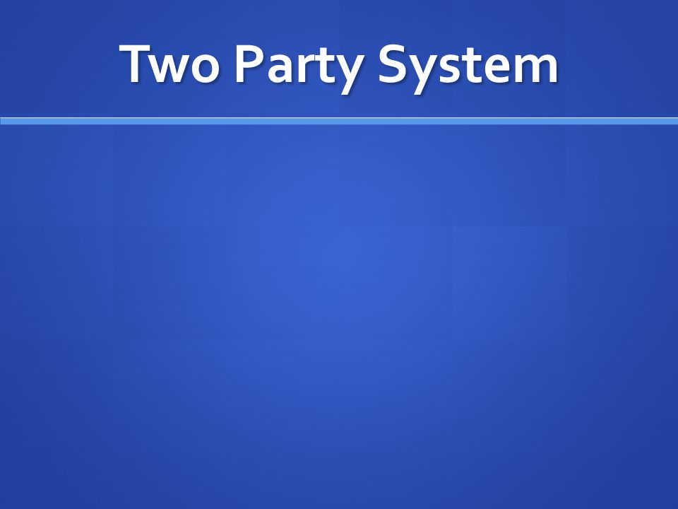 Two Party System