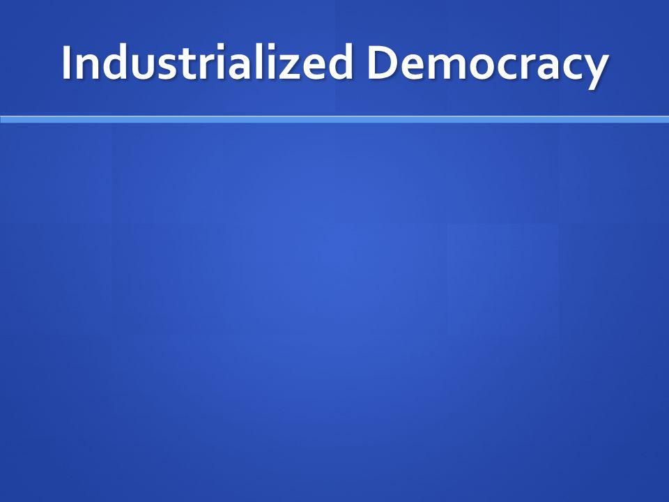 Industrialized Democracy