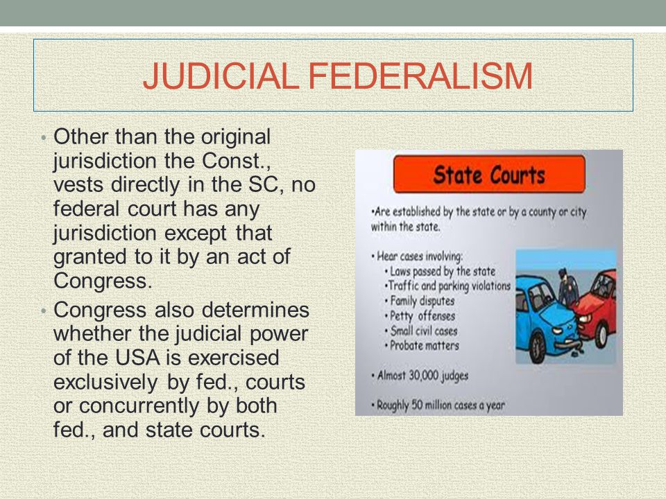 JUDICIAL FEDERALISM Other than the original jurisdiction the Const., vests directly in the SC, no federal court has any jurisdiction except that grant