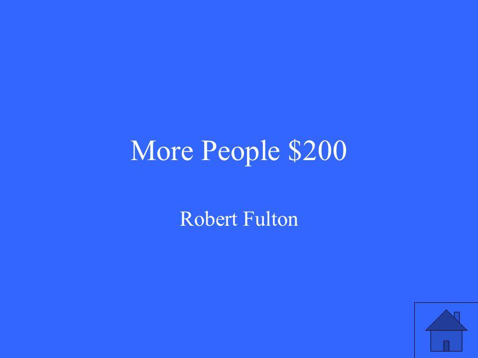 More People $200 Robert Fulton