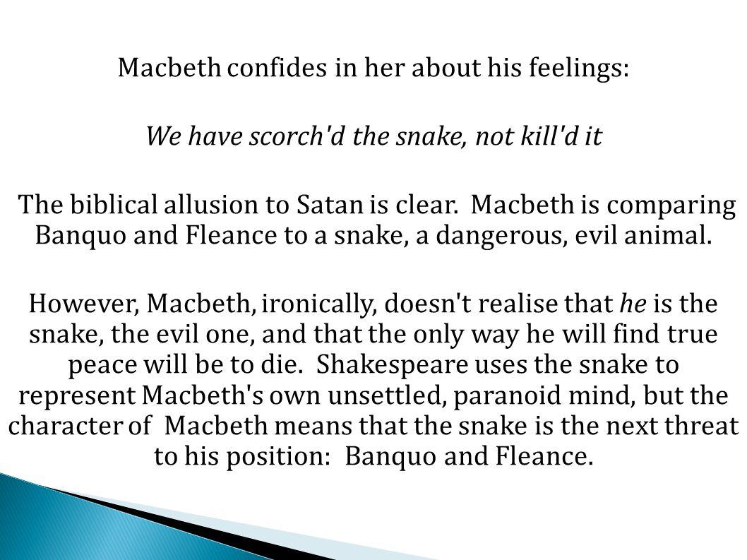 However, crucially, Macbeth hides the murder plot from Lady Macbeth.