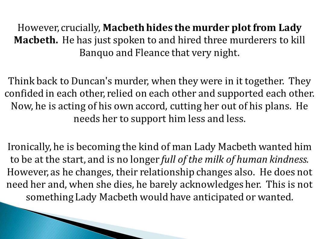 Macbeth admits he has come too far to try and change for the better.