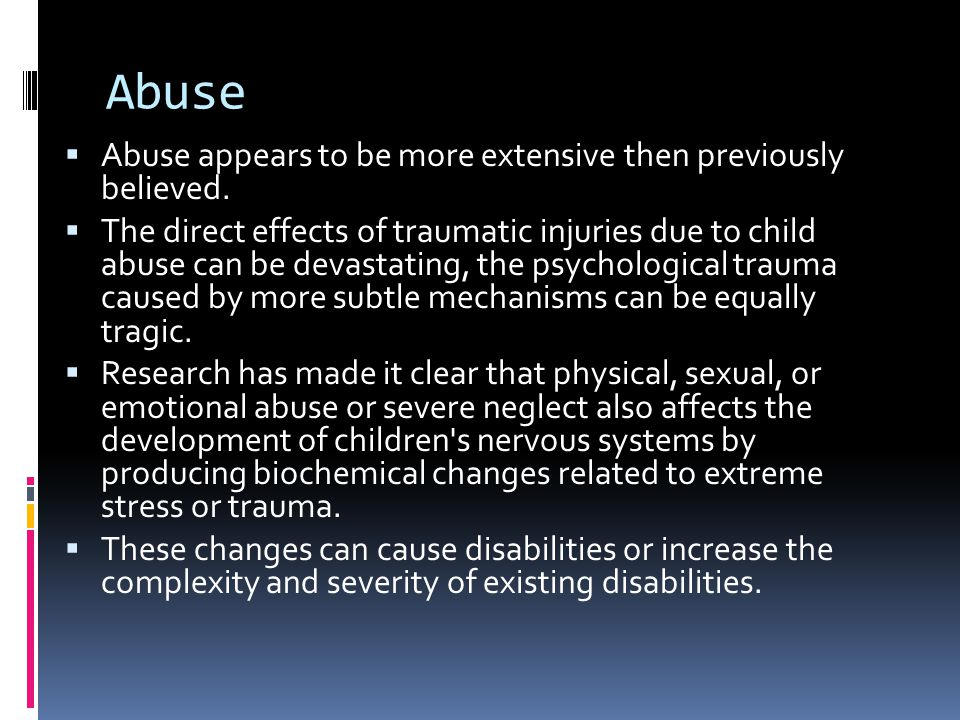 Abuse  Abuse appears to be more extensive then previously believed.