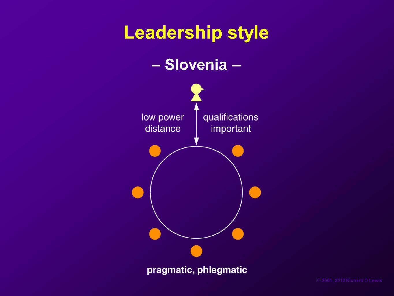 © 2001, 2012 Richard D Lewis Leadership style – Slovenia –