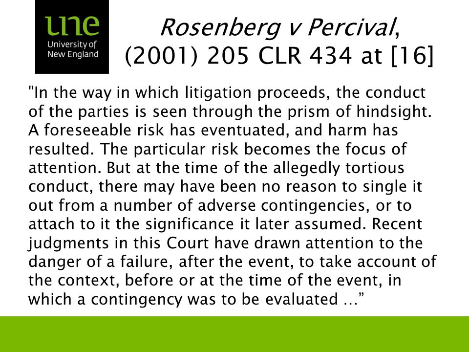 Rosenberg v Percival, (2001) 205 CLR 434 at [16]