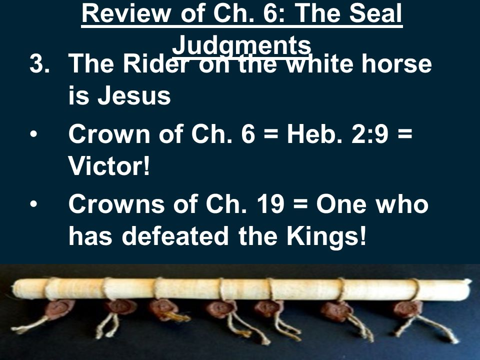 Review of Ch.6: The Seal Judgments 3.