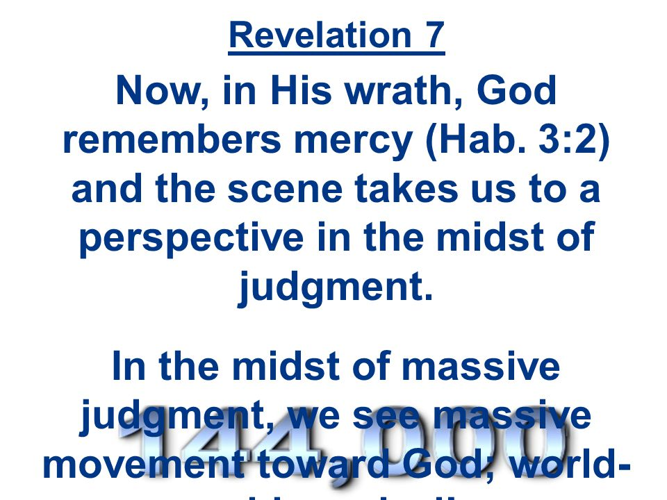 Revelation 7:9-17 – The Gentile believers The white robes elsewhere are the result of a believers works (19:8; 3:4-5; 15:16).