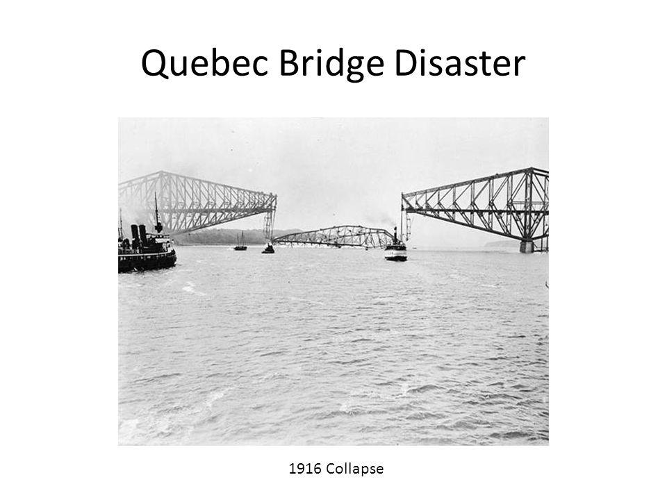 Quebec Bridge Disaster 1916 Collapse