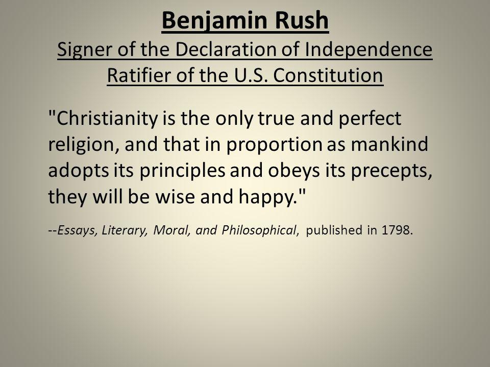 Benjamin Rush Signer of the Declaration of Independence Ratifier of the U.S.