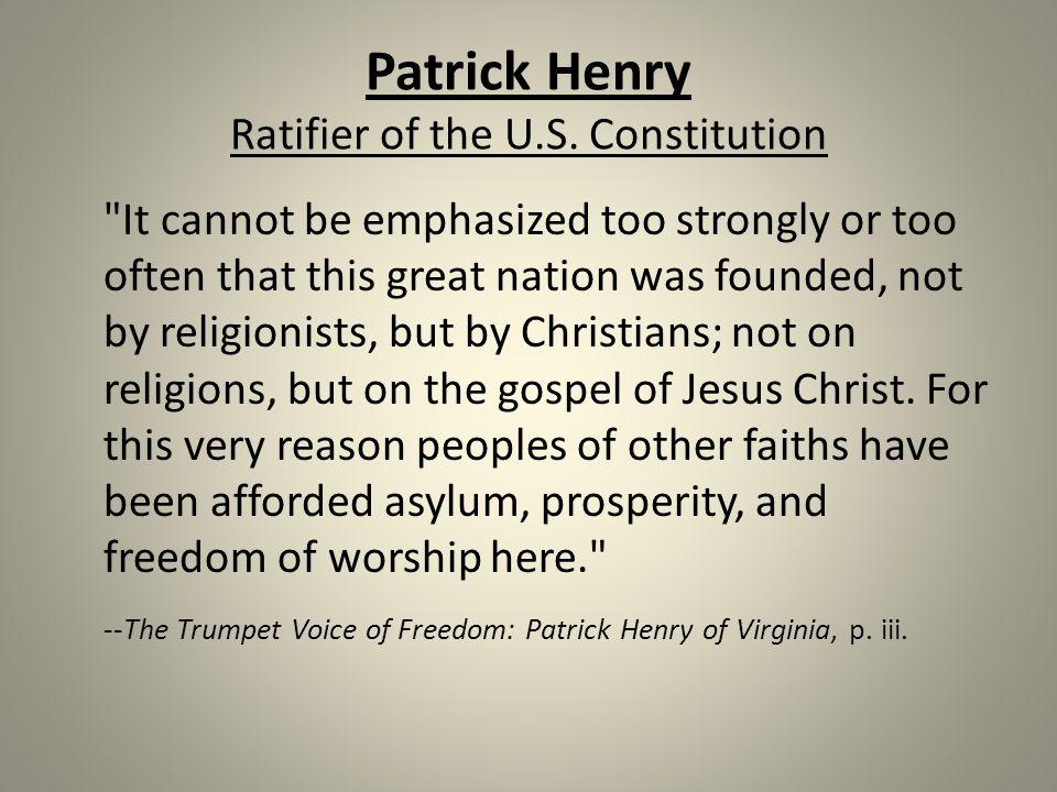 Patrick Henry Ratifier of the U.S.