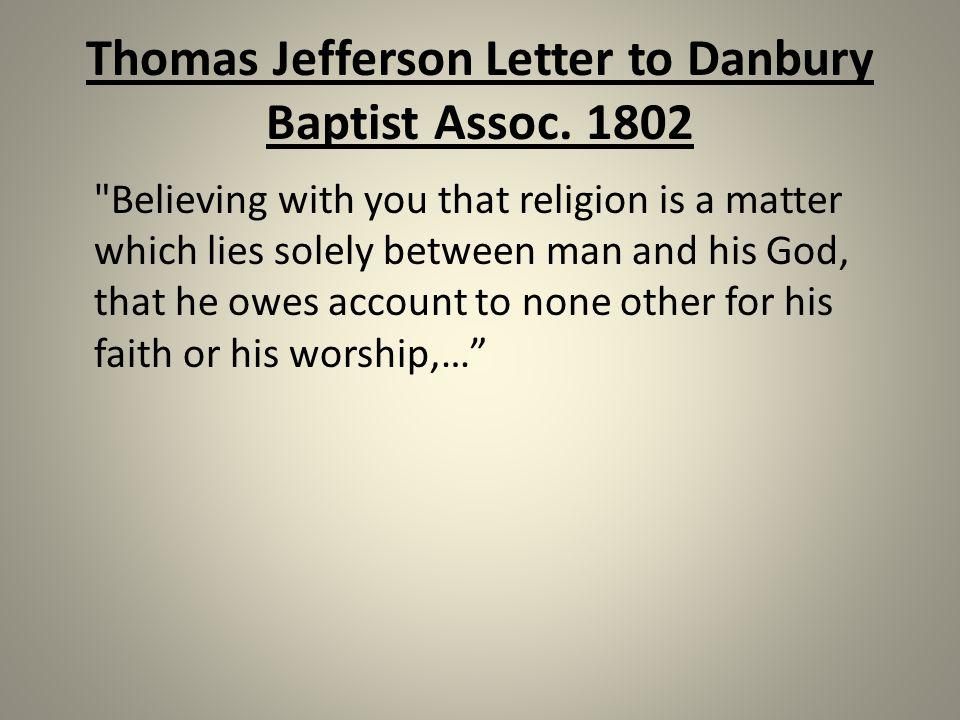 Thomas Jefferson Letter to Danbury Baptist Assoc.