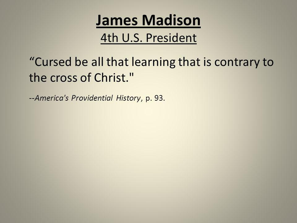 James Madison 4th U.S.
