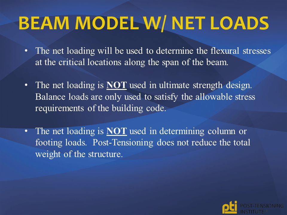 BEAM MODEL W/ NET LOADS The net loading will be used to determine the flexural stresses at the critical locations along the span of the beam. The net