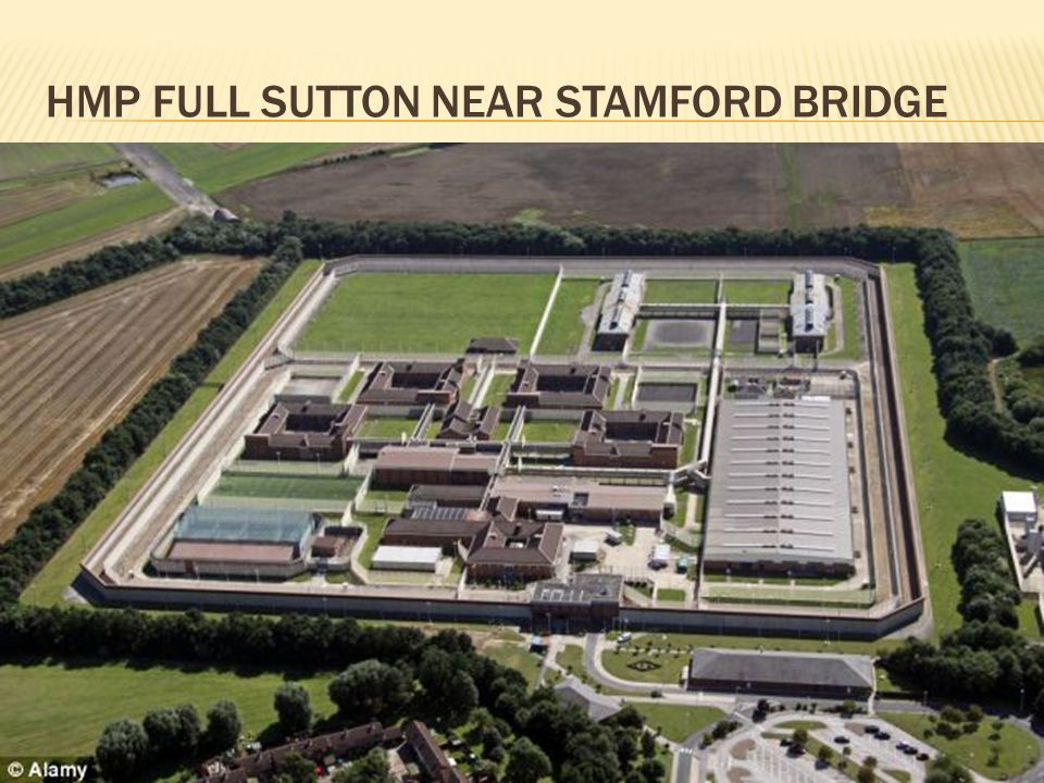 HMP FULL SUTTON NEAR STAMFORD BRIDGE