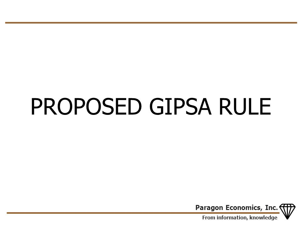 From information, knowledge Paragon Economics, Inc. PROPOSED GIPSA RULE