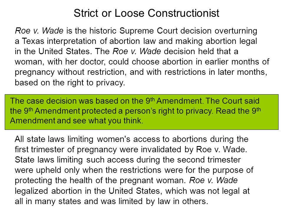 Strict or Loose Constructionist The U.S.