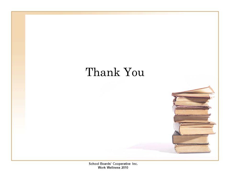 Thank You School Boards' Cooperative Inc. Work Wellness 2010