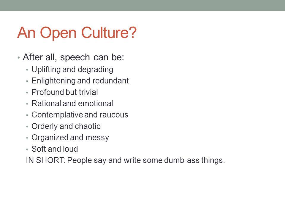 An Open Culture.