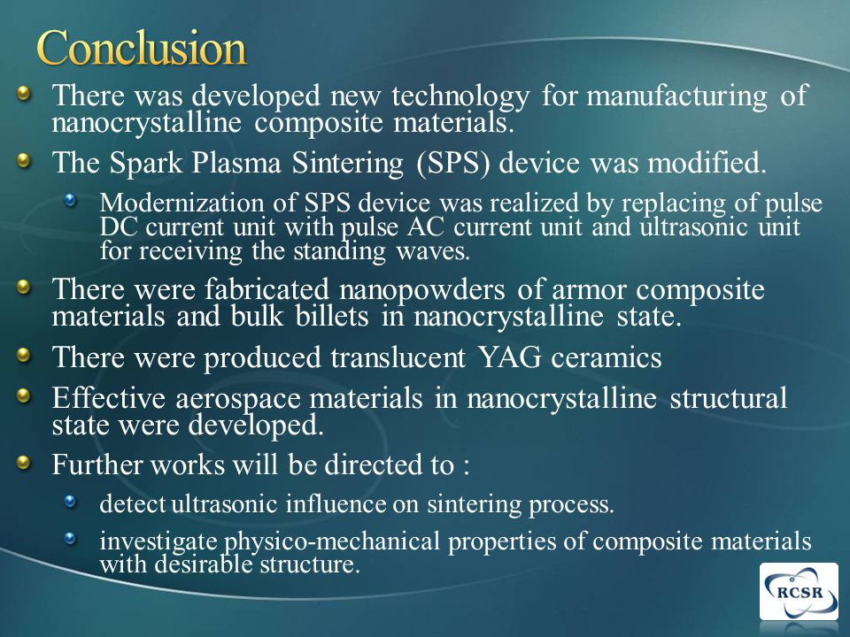 There was developed new technology for manufacturing of nanocrystalline composite materials.
