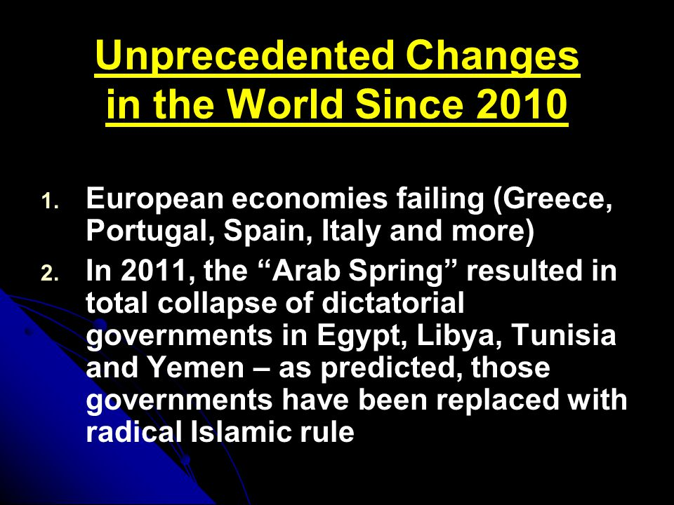 Unprecedented Changes in the World Since 2010 1. 1.