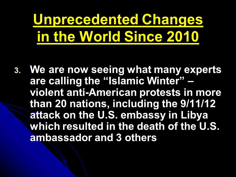 Unprecedented Changes in the World Since 2010 3. 3.