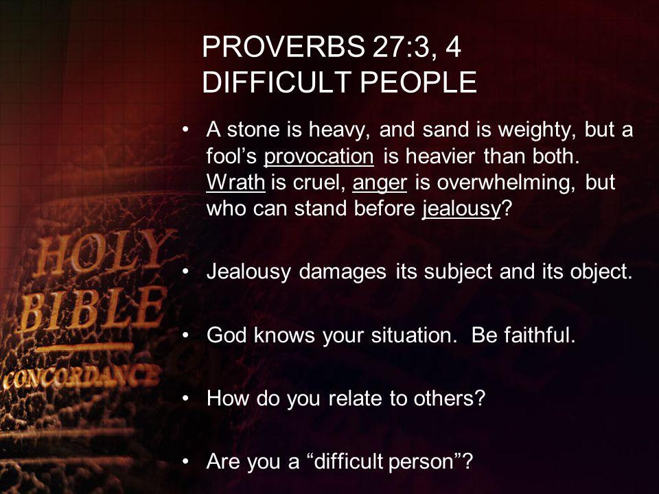PROVERBS 27:5, 6 WHO IS THE TRUE FRIEND.Better is open rebuke than hidden love.