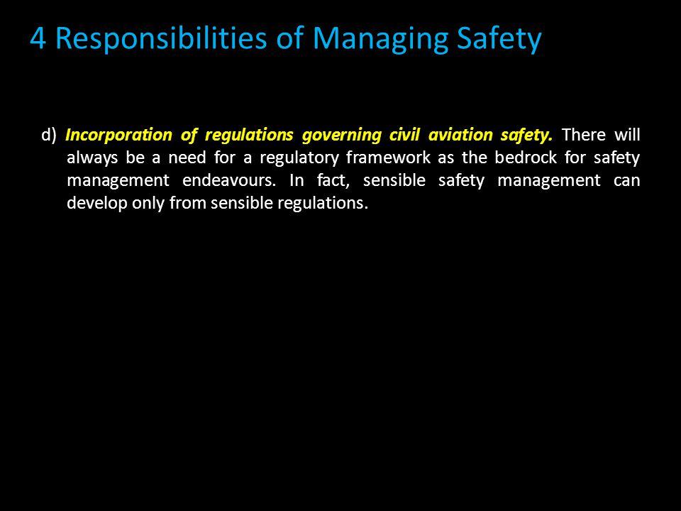 d) Incorporation of regulations governing civil aviation safety.