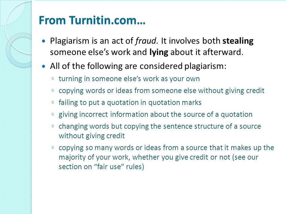 Caution!.Changing the words of an original source is not sufficient to prevent plagiarism.