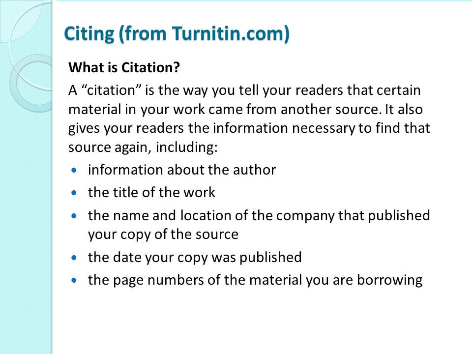 Citing continued Why should I cite sources.