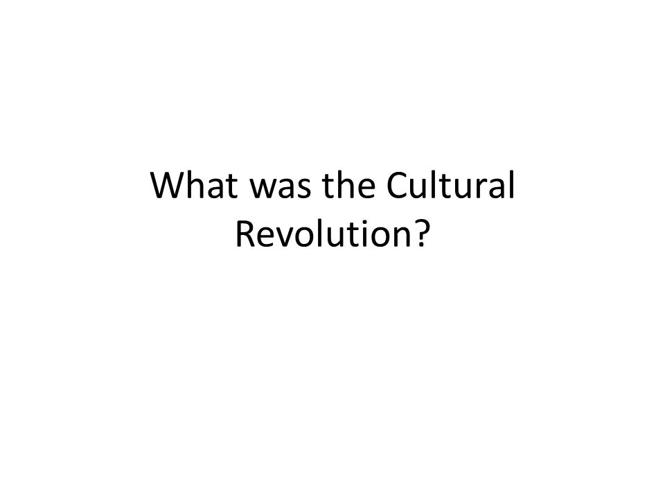 What was the Cultural Revolution?