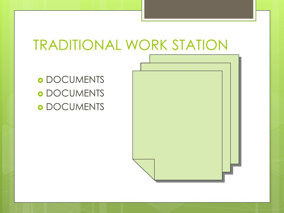 TRADITIONAL WORK STATION  DOCUMENTS