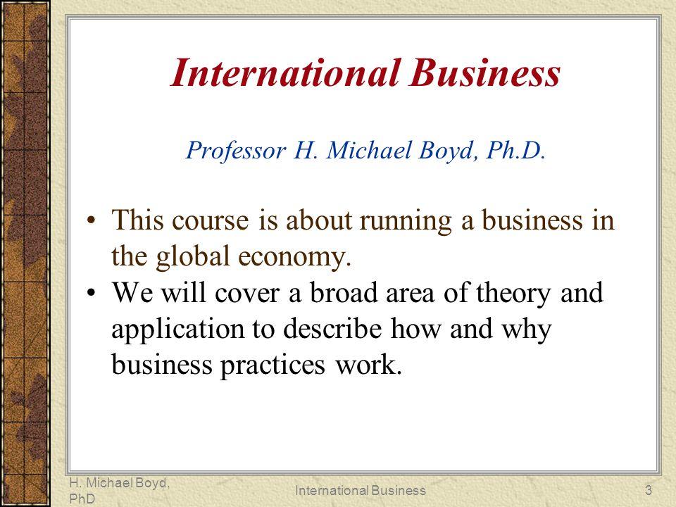 International Business Professor H. Michael Boyd, Ph.D.