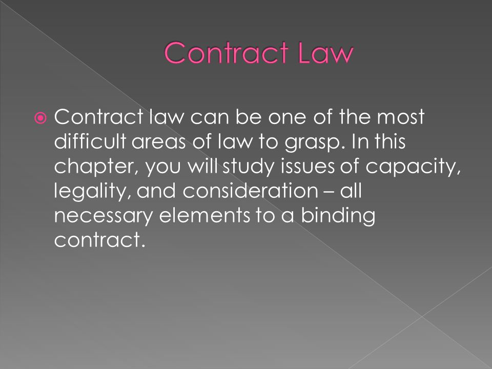  Can you think of some people who might not be able to enter into contracts.