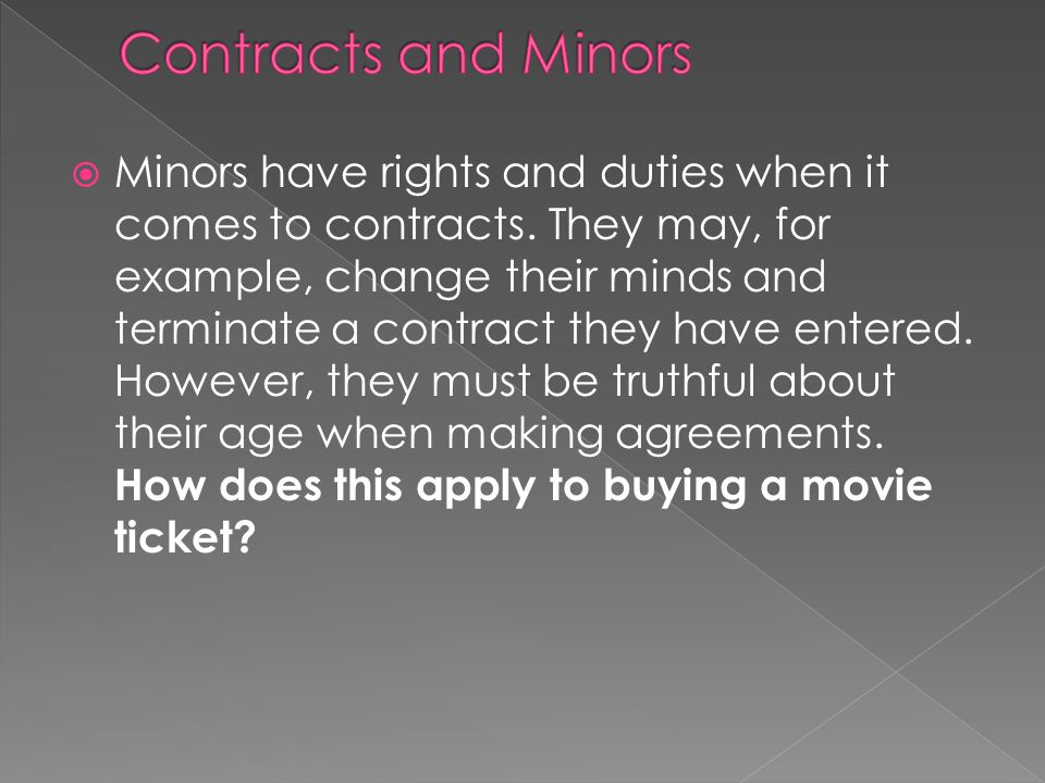  Disaffirming Contracts – has various implications for a minor 1.