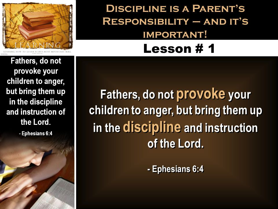 Discipline is a Parent's Responsibility – and it's important.
