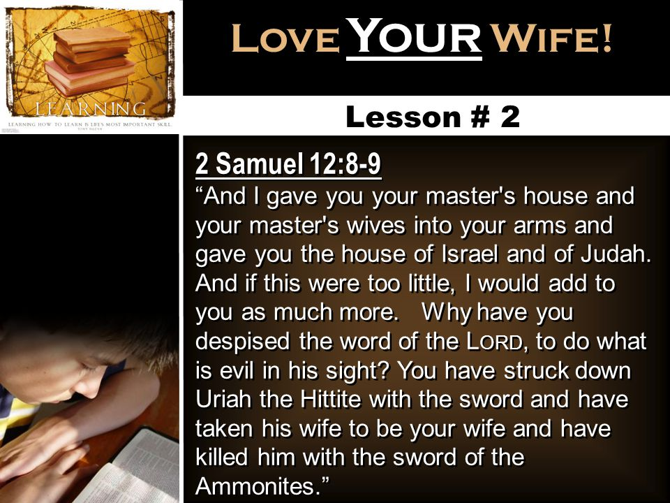 Love Your Wife.