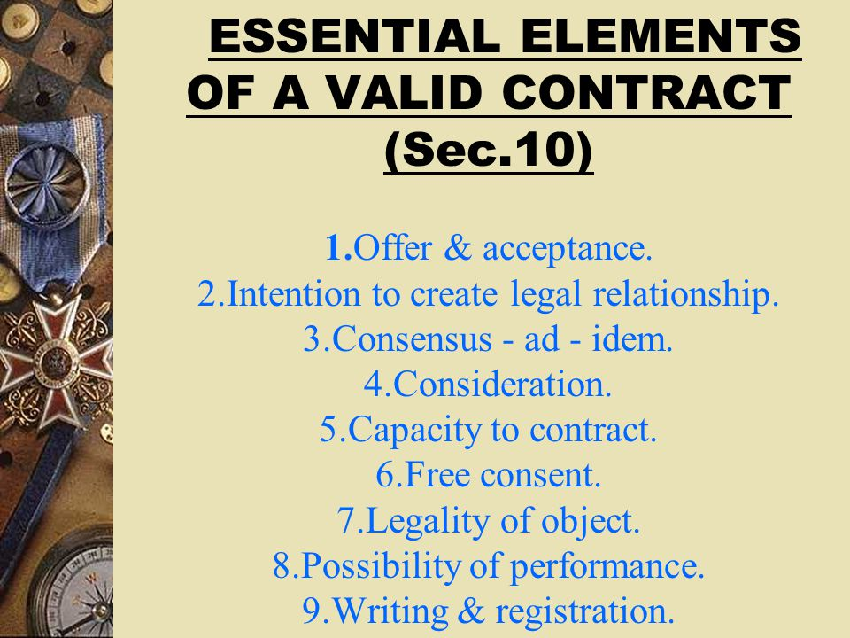TYPES OF CONTRACTS VALID CONTRACTS  Absolute contract  Contingent contract(Sec.