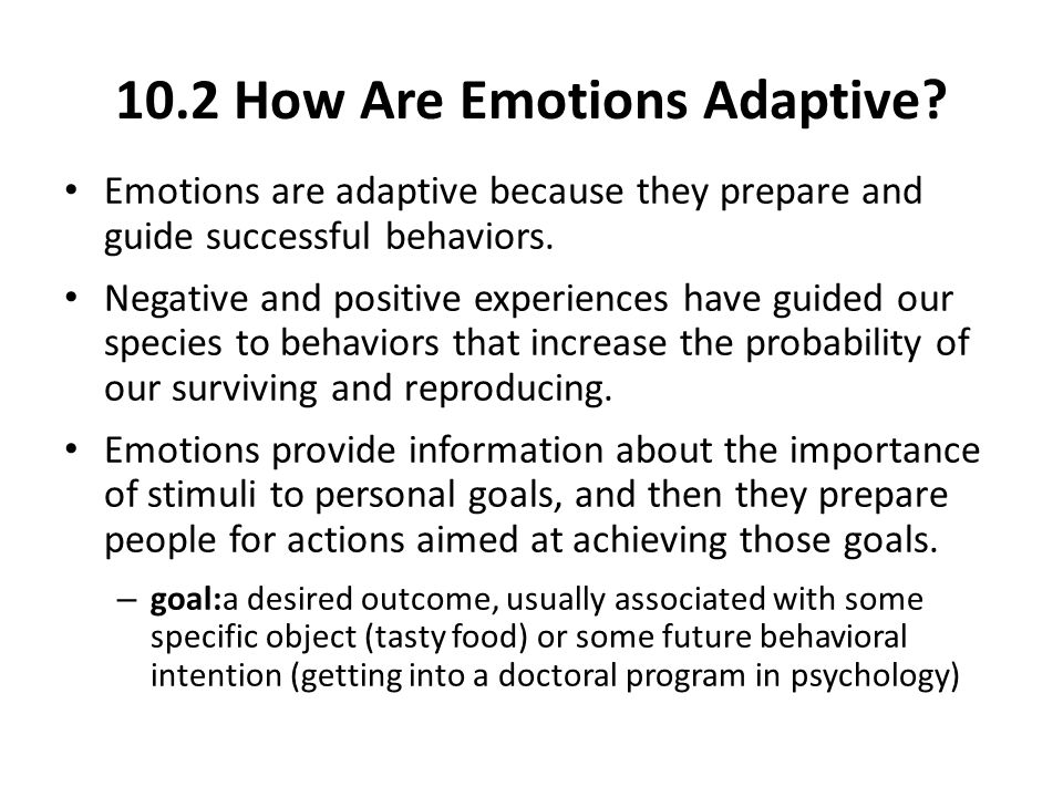 10.2 How Are Emotions Adaptive.