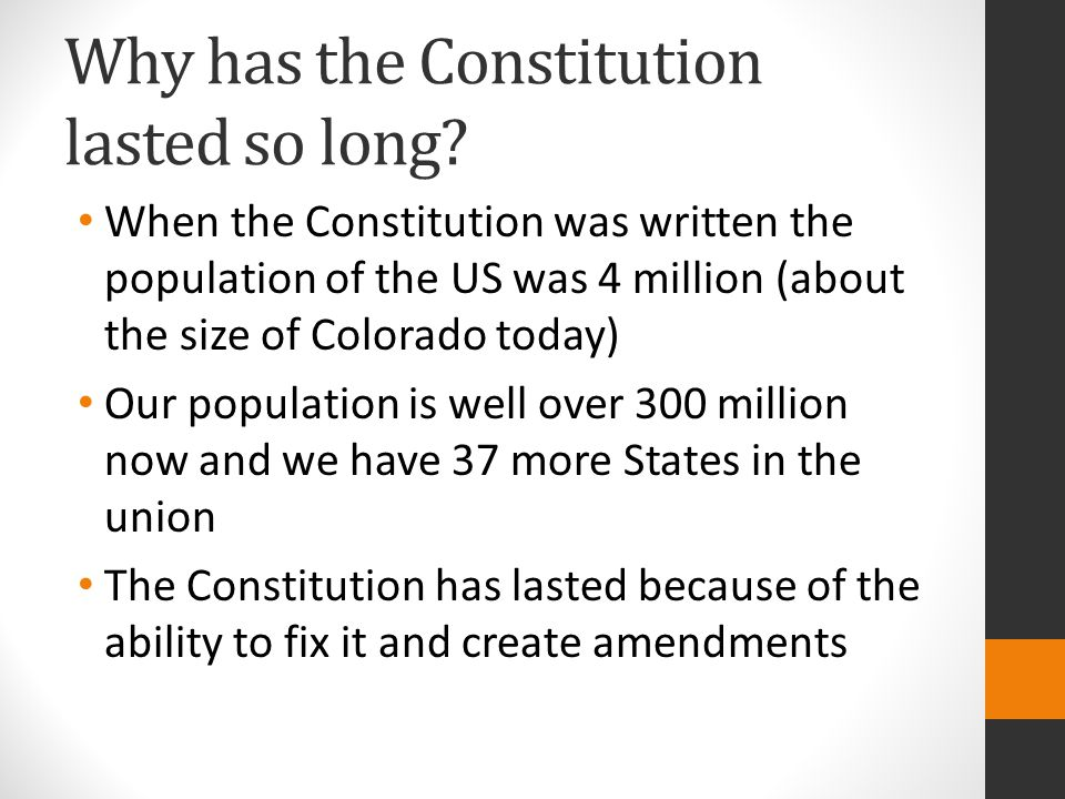 Why has the Constitution lasted so long.