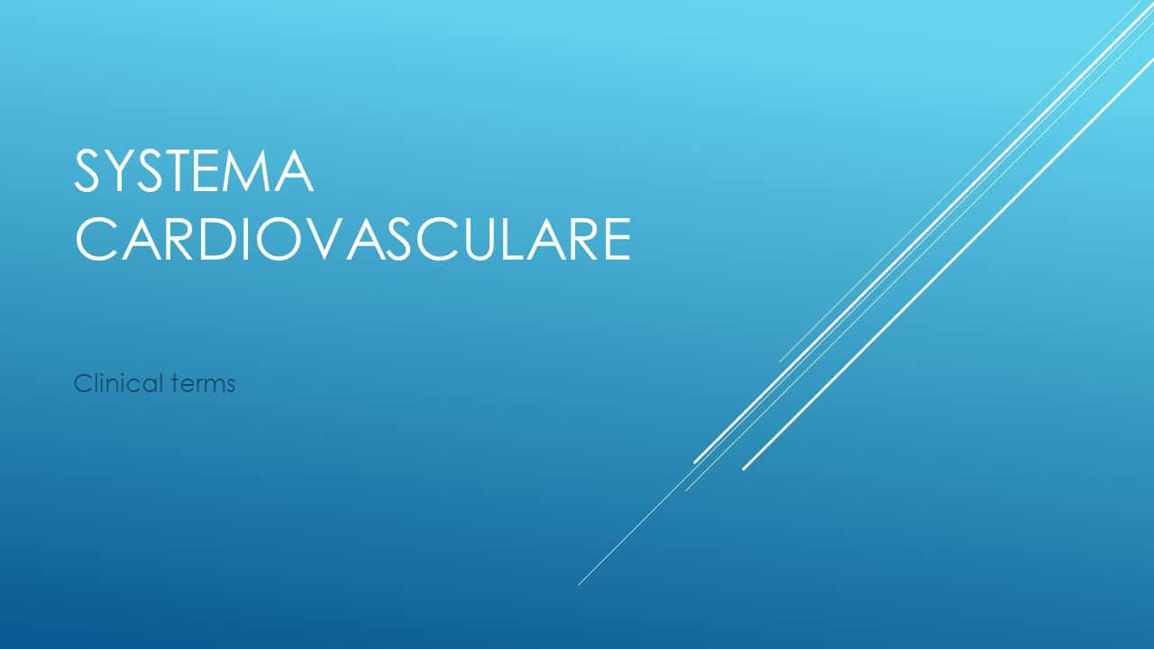 SYSTEMA CARDIOVASCULARE Clinical terms