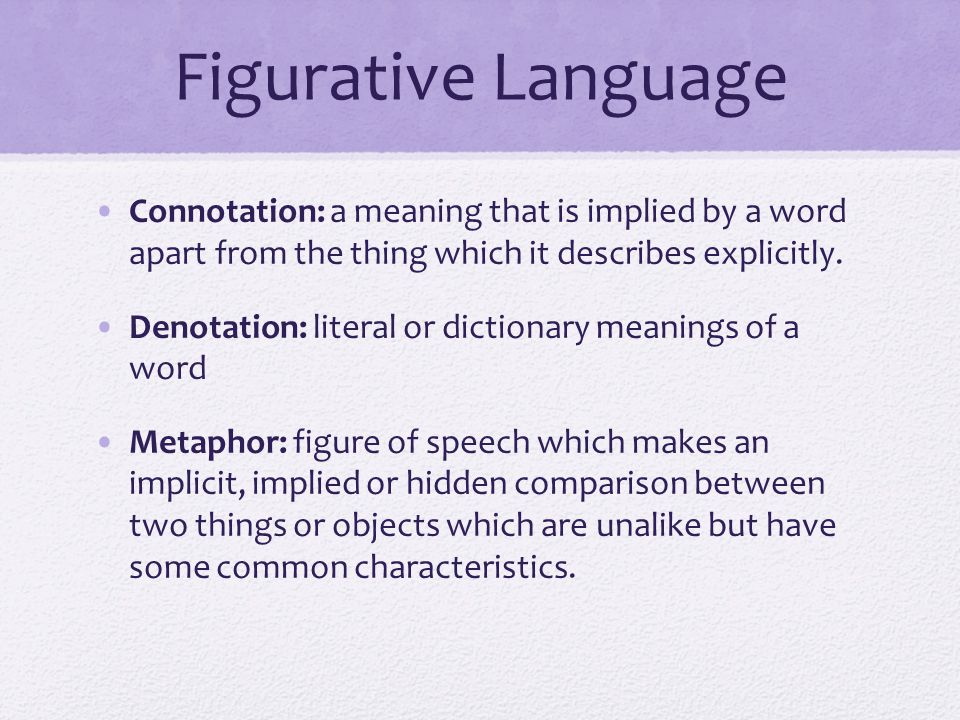 Figurative Language Simile: a figure of speech that makes a comparison, showing similarities between two different things with the help of the words like or as .