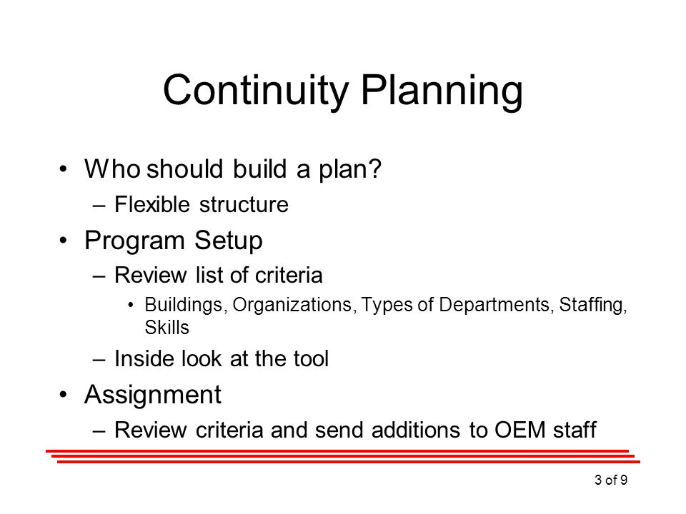 Continuity Planning Who should build a plan.