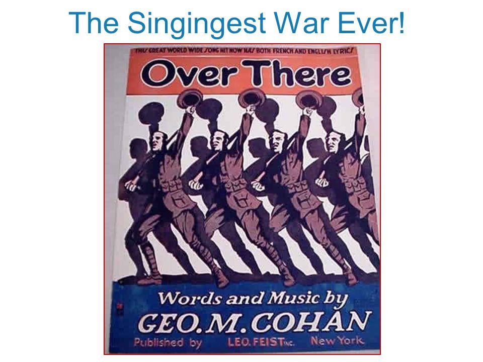 The Singingest War Ever!